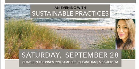 Preserve. Conserve. Steward. How Can We Do Better? An evening with Sustainable Practices tickets