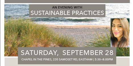 Preserve. Conserve. Steward. How Can We Do Better? An evening with Sustainable Practices