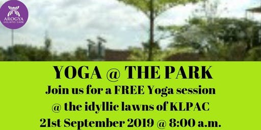 FREE Yoga@thePark at KLPAC on 21st September 2019