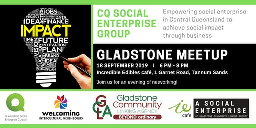 CQ Social Enterprise Group - Gladstone Meetup