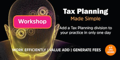 Tax Planning Made Simple Workshop | Perth - 18 October 2019 tickets