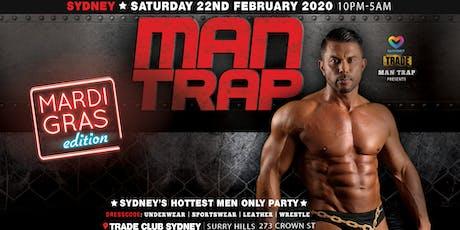 MAN TRAP [Mardi Gras Edition] tickets