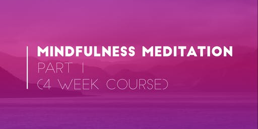 Mindfulness Meditation 4-Week Course (Hibiscus Coast)