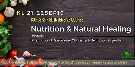 KL - ISO Certified Nutrition & Natural Healing Seminar