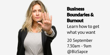 September event: Business Boundaries and Burnout - How to get what you want tickets