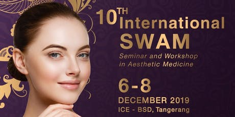 International Seminar and Workshop in Aesthetic Medicine (I-SWAM) tickets