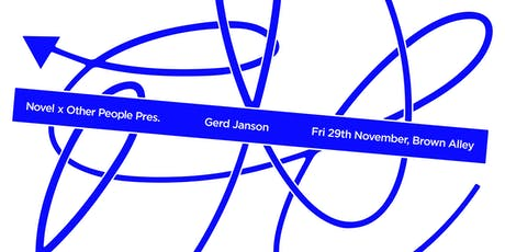 Novel x Other People Pres. Gerd Janson tickets