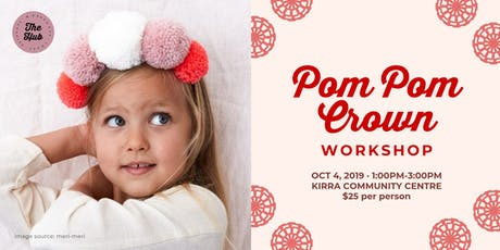 Pom Pom Crown Workshop tickets