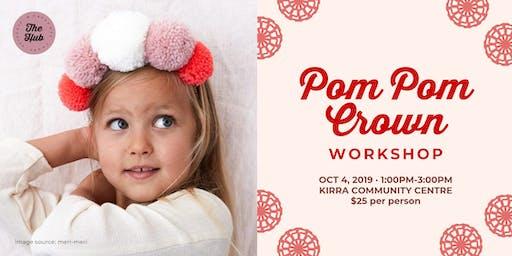 Pom Pom Crown Workshop