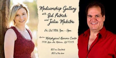 Mediumship Gallery with Sid Patrick and Julia Makitra tickets