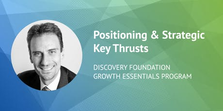 Discovery Foundation Growth Essentials Program: Positioning and Strategic Key Thrusts tickets
