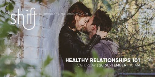 Healthy Relationships 101 - Brisbane