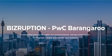 Bizruption - PwC Barangaroo tickets
