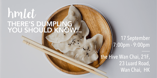 There's Dumpling You Should Know (Cooking Class)