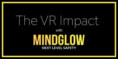 The VR Impact with MindGlow Inc tickets
