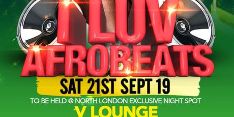 I LUV AFROBEATS tickets