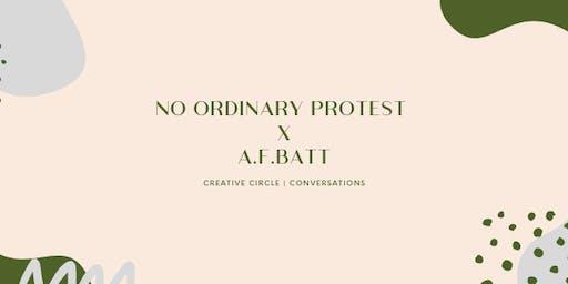 No Ordinary Protest x A.F.BATT