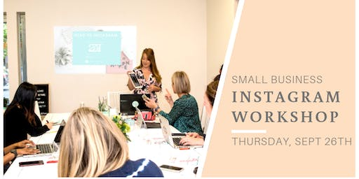 Small Business Workshop: Intro to Instagram Melbourne
