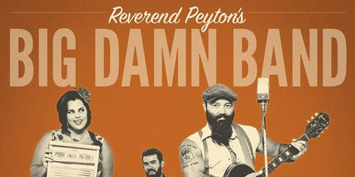 The Reverend Peyton's Big Damn Band @ Goldfield Trading Post
