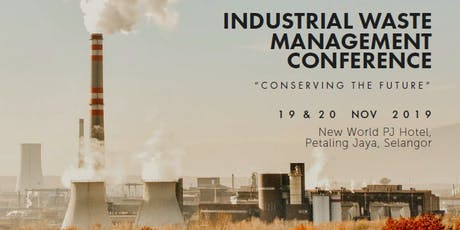 INDUSTRIAL WASTE MANAGEMENT CONFERENCE | Conserving the Future tickets