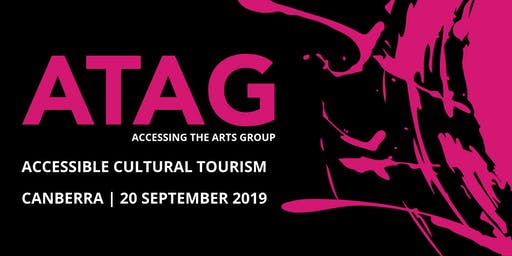 Accessible Cultural Tourism   ATAG Canberra 20 Sep