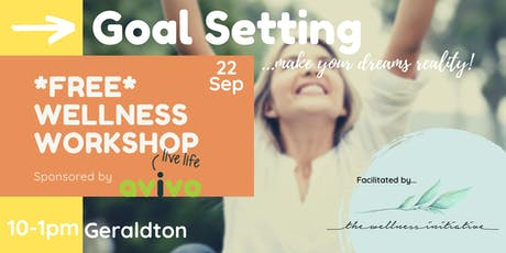 FREE Goal Setting Workshop - Geraldton tickets
