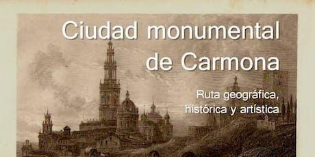 Paseo nocturno por Carmona: ruta geográfica, histórica y artística entradas