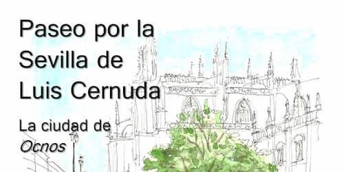 Ruta Literaria por la Sevilla de Luis Cernuda