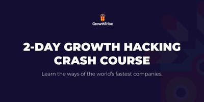 2-Day Growth Hacking Crash Course (SEP19)