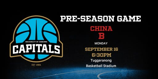 UC Capitals Pre-Season Game v China B