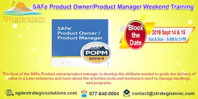 SAFe® Product Owner/Product Manager weekend Training in Fremont-Sept 14,15-2019