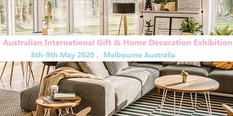Australian International Gift & Home Decoration Exhibition tickets