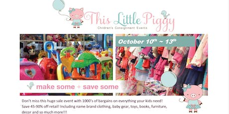 This Little Piggy's Fall 2019 Event / 4 Days Only! Oct 10-13 tickets