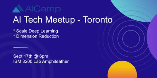 Monthly AI Developers Tech Meetup - Toronto