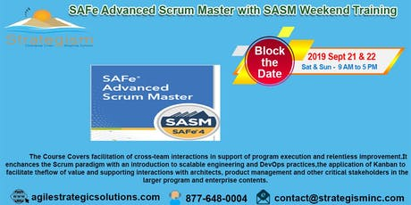 SAFe® 4.0 Advanced Scrum Master & SASM weekend Training in Fremont-Sept 21,22-2019 tickets