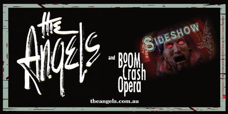THE ANGELS + BOOM CRASH OPERA (RED HOT SUMMER SIDESHOW) tickets