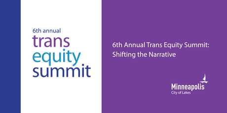 6th Annual Trans Equity Summit: Shifting the Narrative tickets