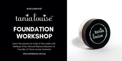 Tania Louise Cosmetics Flawless Foundation Workshop