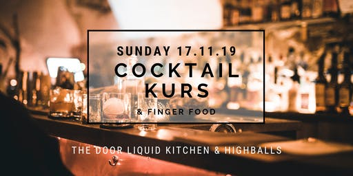 The Door - Sunday COCKTAIL KURS & Finger Food