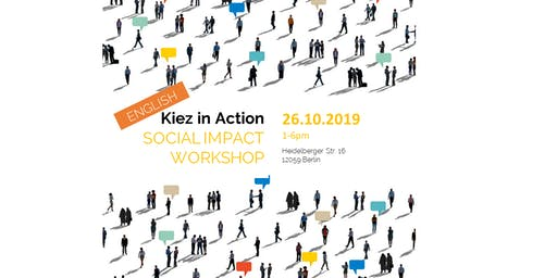 Kiez in Action - Social Impact Workshop | Neukölln