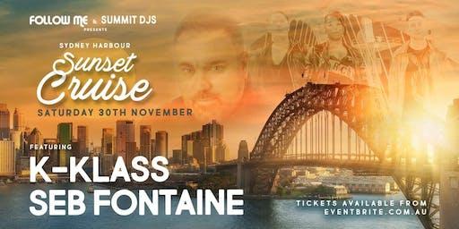 Follow Me Presents K-Klass & Seb Fontaine Sydney Harbour Sunset Cruise
