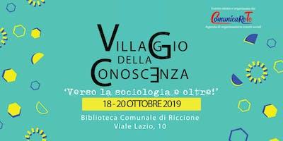 Villaggio della Conoscenza 'Verso la sociologia e oltre!'