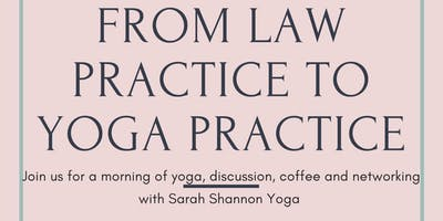 From Law Practice to Yoga Practice