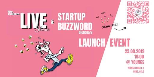 The Lunicorn Live Startup Gameshow