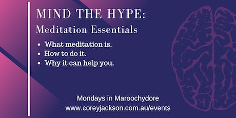 1 session: Mind the Hype: Meditation Essentials tickets