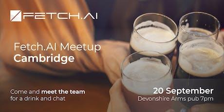 Fetch.AI September Cambridge Meetup tickets