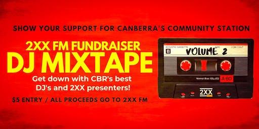 DJ MIXTAPE Vol 2 - 2XX Community Radio Fundraiser