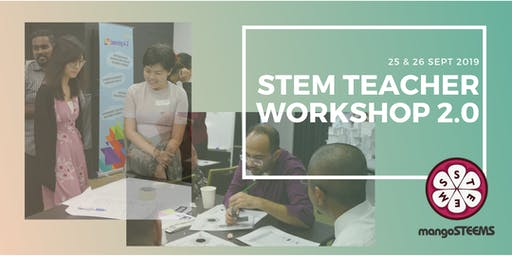 STEM Teacher Workshop (Series 2.0)
