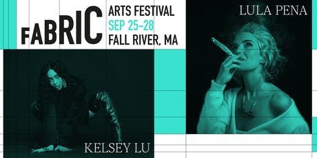 Kelsey Lu/ Lula Pena @ Fabric Festival Fall River 2019 tickets