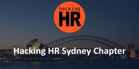 Hacking HR Sydney Chapter Meetup 3 tickets
